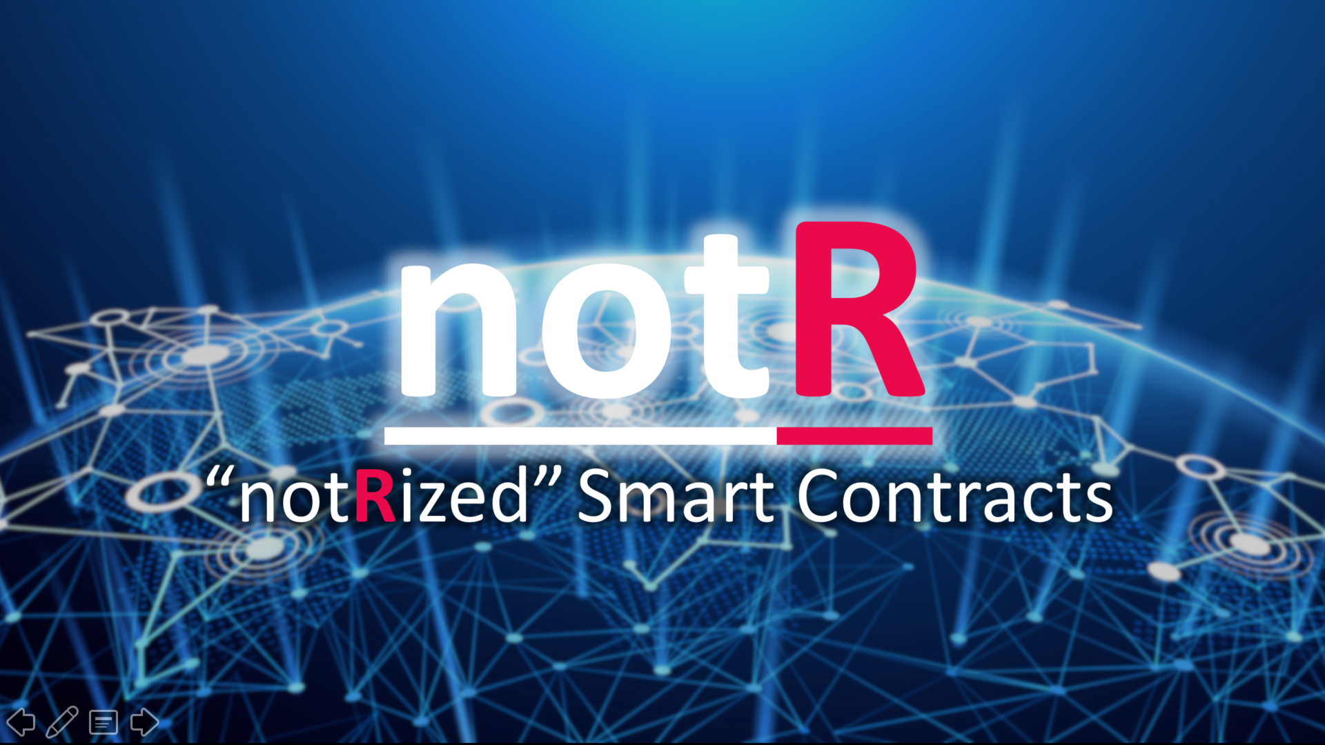 notR – notarized Smart Contracts